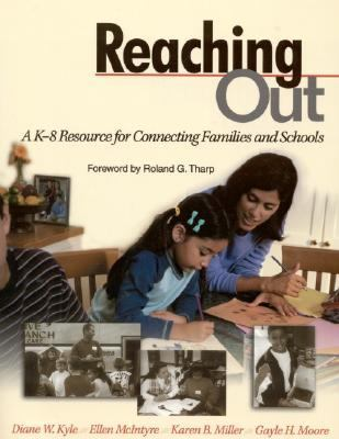 Reaching Out A K-8 Resource for Connecting Families and Schools