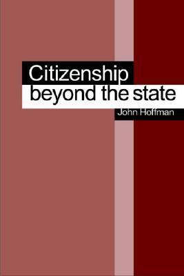 Citizenship, Beyond The State