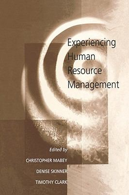 Experiencing Human Resource Management