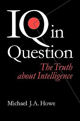 IQ in Questions The Truth About Intelligence