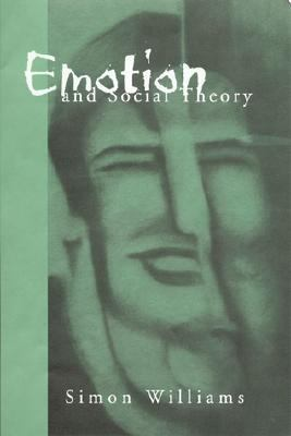 Emotion and Social Theory Corporeal Reflections on the (Ir)Rational