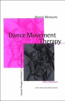 Dance Movement Therapy A Creative Psychotherapeutic Approach
