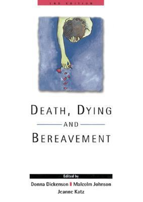Death, Dying and Bereavment