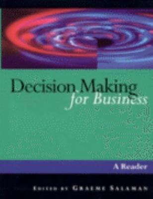 Decision Making for Business A Reader