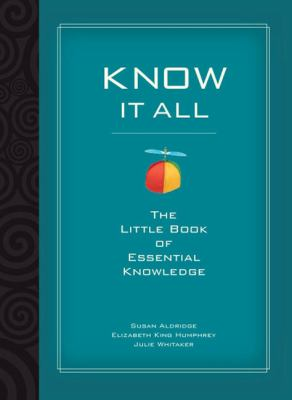 Know It All: The Little Book of Essential Knowledge