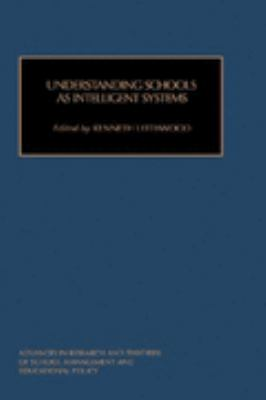 Understanding Schools As Intelligent Systems