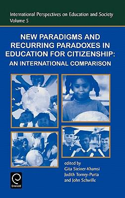 New Paradigms and Recurring Paradoxes in Education for Citizenship An International Comparison