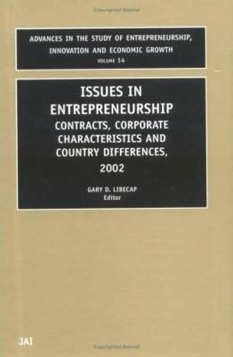 Issues in Entrepreneurship Contracts, Corporate Characteristics and Country Differences, 2002