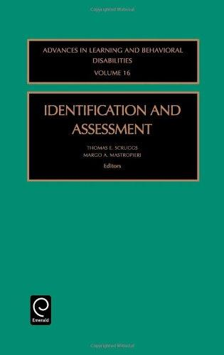 Identification and Assessment, Volume 16 (Advances in Learning and Behavioral Disabilities) (Advances in Learning & Behavioral Disabilities)