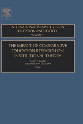 Impact of Comparative Education Research on Institutional Theory
