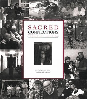 Sacred Connections Stories of Adoption