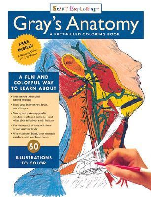 Start Exploring Grays Anatomy Coloring Book A Fact-Filled Coloring Book