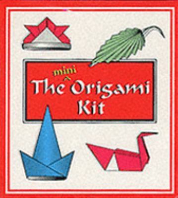 The Mini Origami Kit (Miniature Editions)