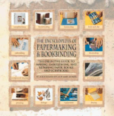 Encyclopedia of Papermaking and Bookbinding