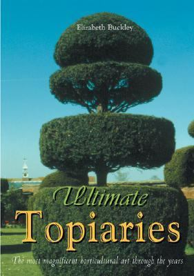 Ultimate Topiaries The Most Magnigicent Horticultural Art Through the Years