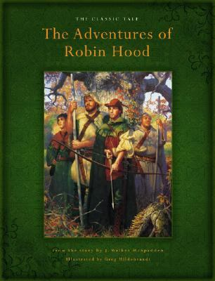 Adventures Of Robin Hood The Classic Tale