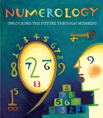 Numerology : Unlocking the Future through Numbers