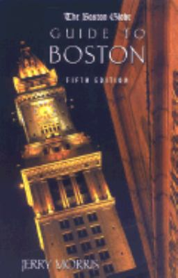 Boston Globe Guide to Boston