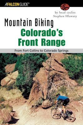 Mountain Biking Colorado's Front Range From Fort Collins to Colorado Springs