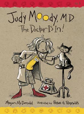 Judy Moody, M.d. The Doctor Is In!