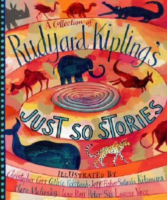 Collection of Rudyard Kipling's Just So Stories