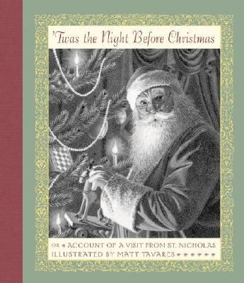 Twas the Night Before Christmas Or Account of a Visit from St. Nicholas