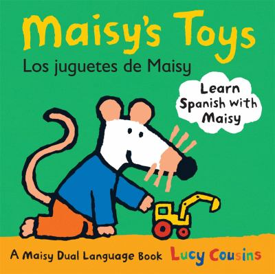 Maisy's Toys Dual Language (Spanish Edition)