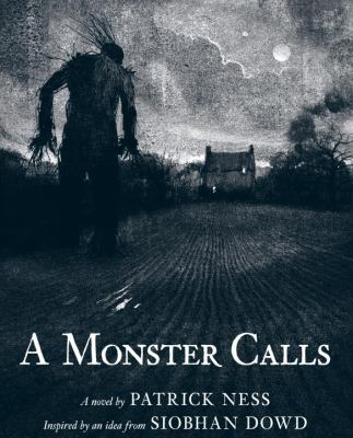 Monster Calls : Inspired by an Idea from Siobhan Dowd