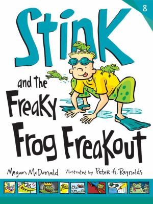Stink and the Freaky Frog Freakout : #8