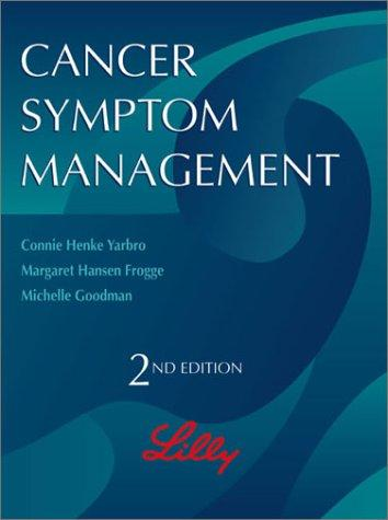 Cancer Symptom Management (Jones and Bartlett Series in Oncology)