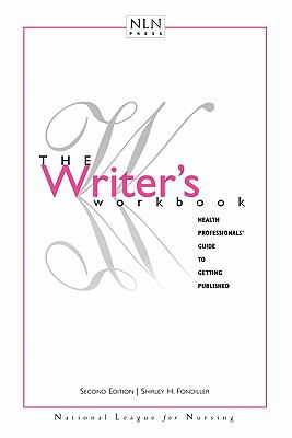 Writer's Workbook Health Professionals' Guide to Getting Published