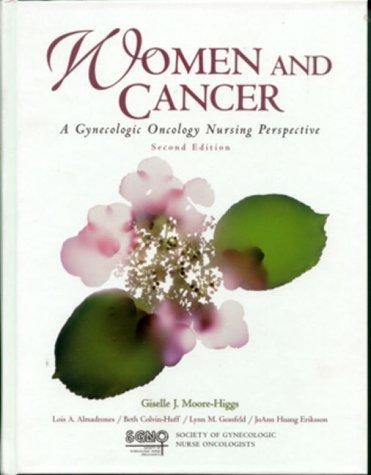 Women And Cancer: A Gynecologic Oncology Nursing Perspective (Jones and Bartlett Series in Oncology)