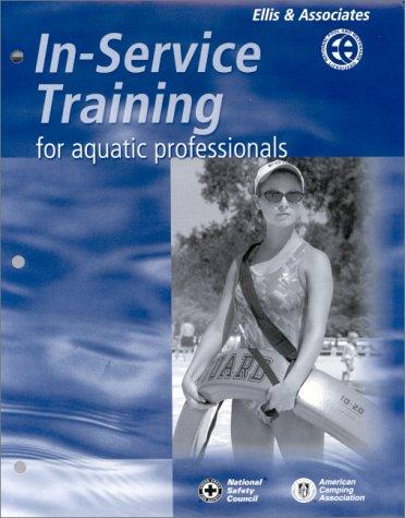 In-Service Training For Aquatic Professionals