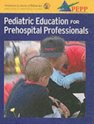 Pediatric Education for Pre Hospital Professionals