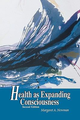 Health As Expanding Consciousness