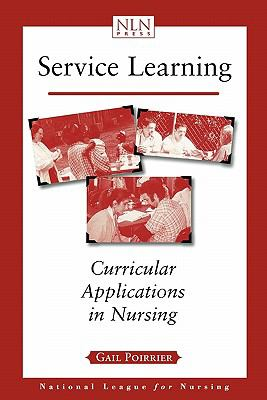 Service Learning Curricular Applications in Nursing