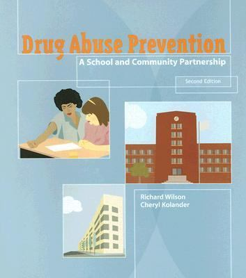 Drug Abuse Prevention A School and Community Partnership