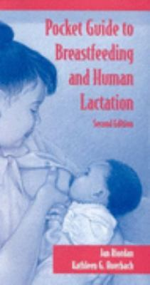Pocket Guide to Breastfeeding and Human Lactation