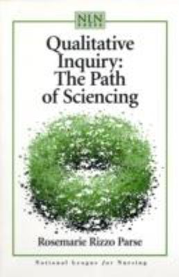 Qualitative Inquiry The Path of Sciencing