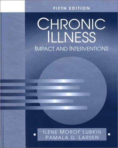 Chronic Illness: Impact and Interventions (Jones and Bartlett Series in Oncology)