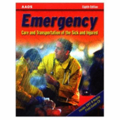 Emergency Care and Transportation of the Sick and Injured, Eighth Edition