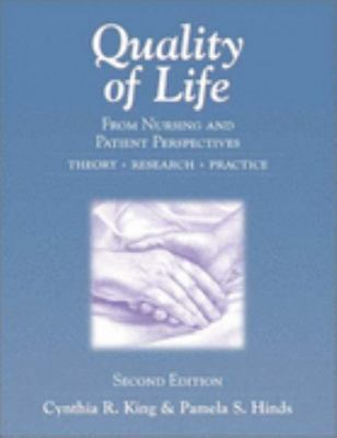 Quality of Life From Nursing and Patient Perspectives  Theory, Research, Practice