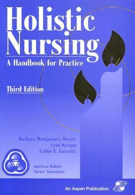 Holistic Nursing A Handbook for Practice