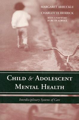 Child & Adolescent Mental Health Interdisciplinary Systems Of Care