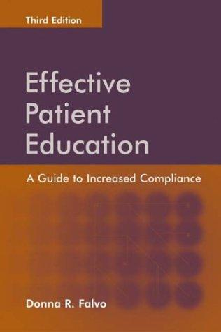 Effective Patient Education: A Guide To Increased Compliance