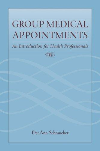 Group Medical Appointments: An Introduction for Health Professionals