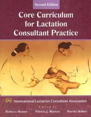 Core Curriculum for Ibclc Practice