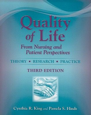Quality of Life: From Nursing and Patient Perspectives - Theory, Research, Practice