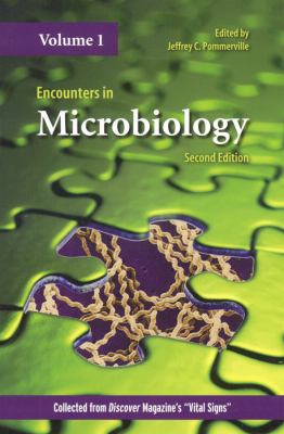 Encounters in Microbiology, Vol. 1