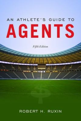 An Athlete's Guide to Agents 5e
